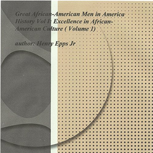 Great African-American Men in America's History Vol I audiobook cover art