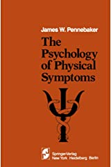 The Psychology of Physical Symptoms Kindle Edition