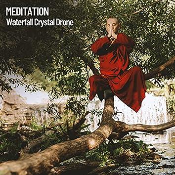 Meditation: Waterfall Crystal Drone
