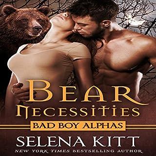 Bear Necessities (Bad Boy Alphas) audiobook cover art