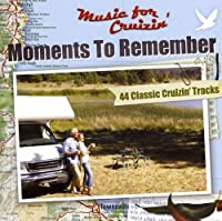 Music for Crusin-Moments to Remember