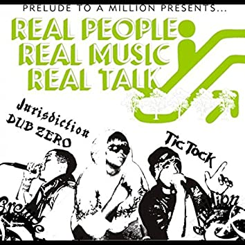 Real People. Real Music. Real Talk.