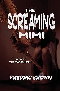 The Screaming Mimi