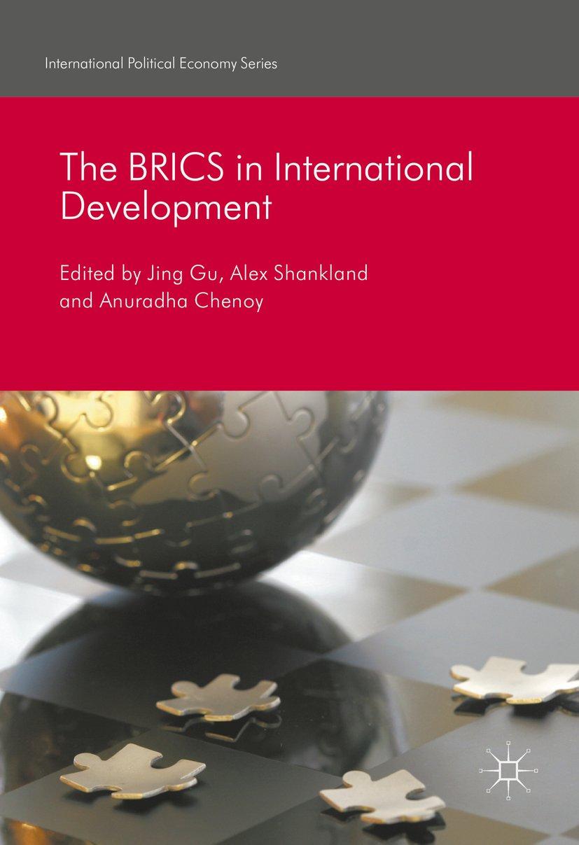 The BRICS in International Development (International Political Economy Series)