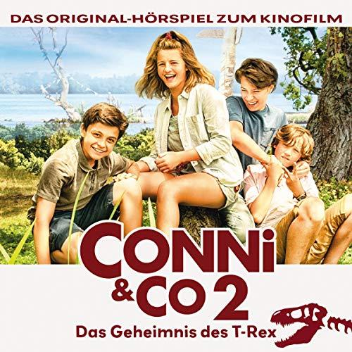 Das Geheimnis des T-Rex. Das Original-Hörspiel zum Kinofilm: Conni & Co 2