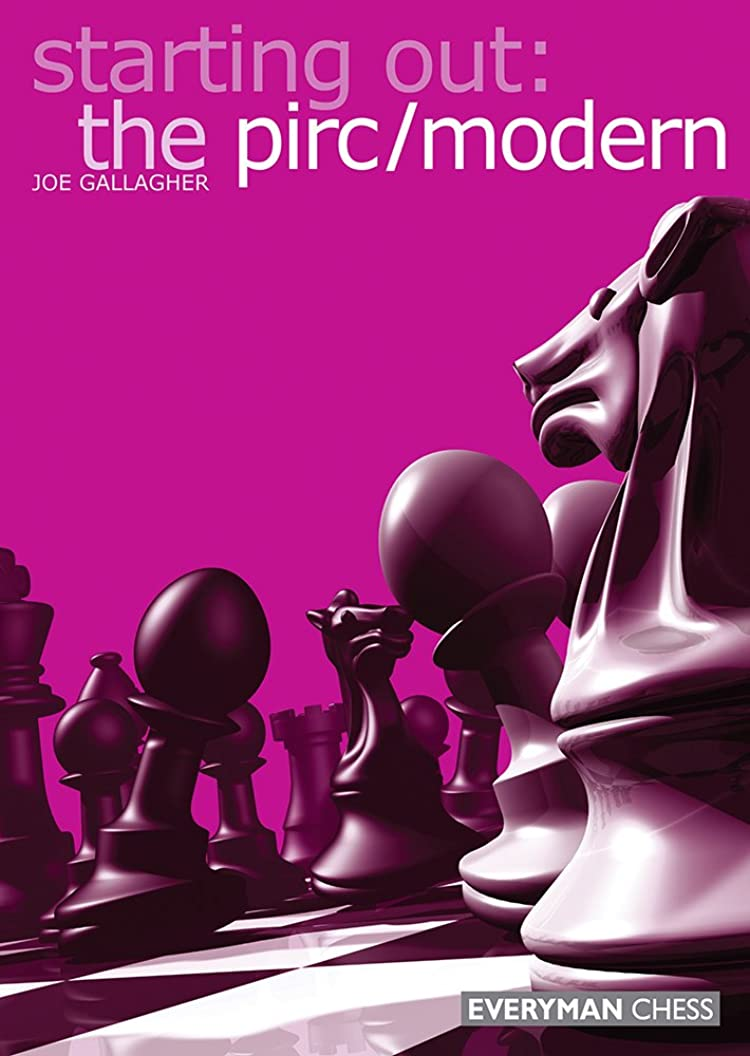 使い込む直面する抽象化Starting Out: The Pirc/Modern (English Edition)