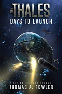 The Thales: Days to Launch