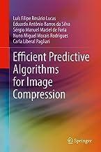 Efficient Predictive Algorithms for Image Compression (English Edition)