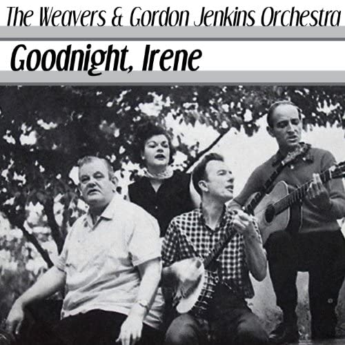 The Weavers & Gordon Jenkins Orchestra
