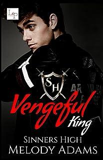 Vengeful King (Sinners High Buch 2)