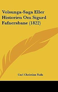 Volsunga-Saga Eller Historien Om Sigurd Fafnersbane (1822)