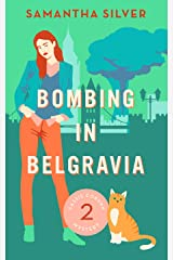Bombing in Belgravia (A Cozy Mystery) (Cassie Coburn Mysteries Book 2) (English Edition) Format Kindle