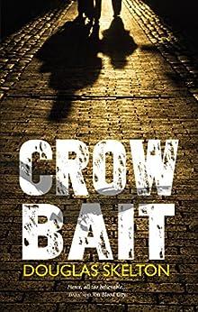 Crow Bait (Davie McCall Book 2) by [Douglas Skelton]