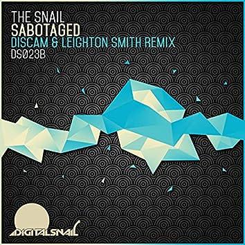 Sabotaged (Discam & Leighton Smith Remix)
