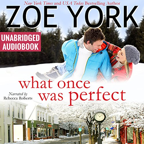 What Once Was Perfect     Wardham, Book 1              By:                                                                                                                                 Zoe York                               Narrated by:                                                                                                                                 Rebecca Roberts                      Length: 4 hrs and 36 mins     Not rated yet     Overall 0.0