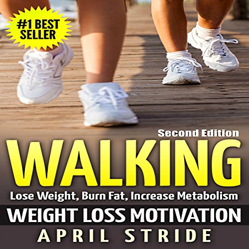 Walking: Weight Loss Motivation audiobook cover art
