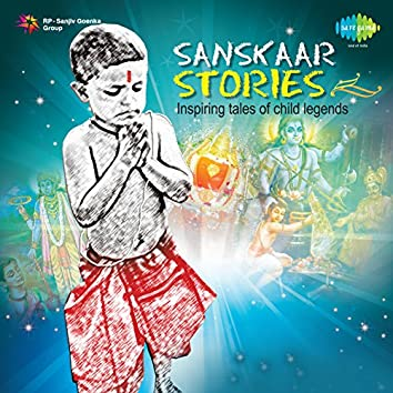 Sanskaar - Stories
