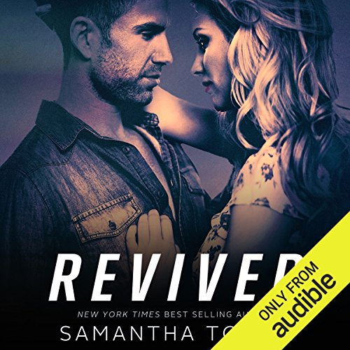 Revived                   By:                                                                                                                                 Samantha Towle                               Narrated by:                                                                                                                                 Kitty Silver,                                                                                        Ricky Pessoa                      Length: 8 hrs and 8 mins     40 ratings     Overall 4.2