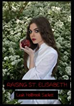 Raising St. Elisabeth
