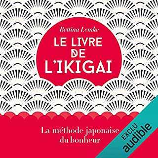 Le livre de l'ikigai audiobook cover art