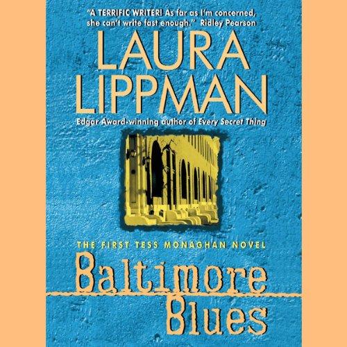 Baltimore Blues: Tess Monaghan, Book 1