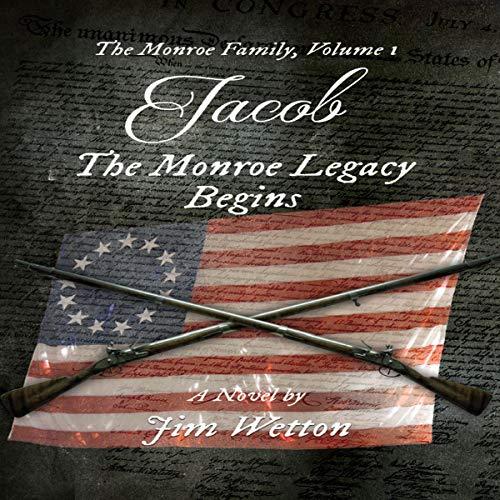 Jacob: The Monroe Legacy Begins cover art