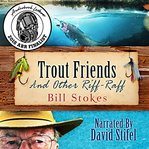 Trout Friends and Other Riff-Raff audiobook cover art