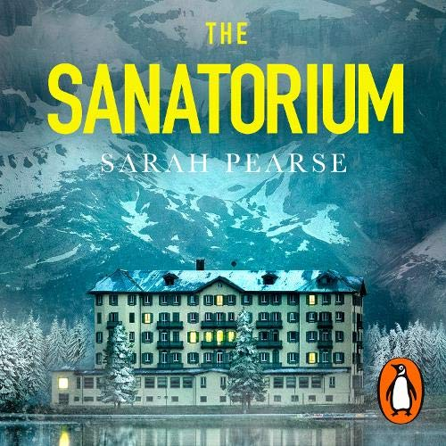 The Sanatorium Audiobook By Sarah Pearse cover art