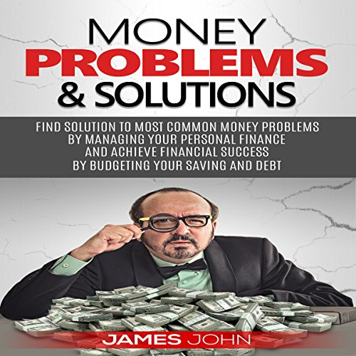 Money Problems & Solutions audiobook cover art