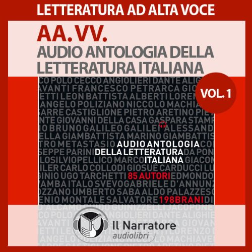 Audio Antologia della Letteratura Italiana 1 (dal 1200 al 1700) audiobook cover art