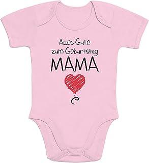 Shirtgeil Alles Gute Zum Geburtstag Mama - Mutter Geschenk Baby Body Kurzarm-Body