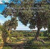 Paesaggio, arte e natura nella valle dei templi di Agrigento