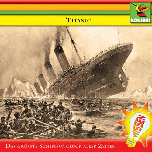 Titanic. Das größte Schiffsunglück aller Zeiten Titelbild