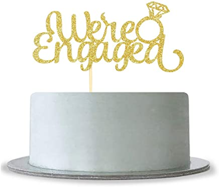We're Engaged Cake Topper with Diamond Ring-Gold Glitter Wedding Bride to Be Party Decoration Supplies