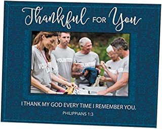 Thankful for You Philippians 1:3 Glass Picture Frame, Holds a 5 1/2 Inch x 3 1/2 Inch Photo