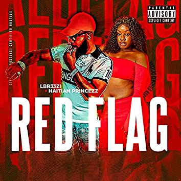 Red Flag (feat. Haitian Princezz)