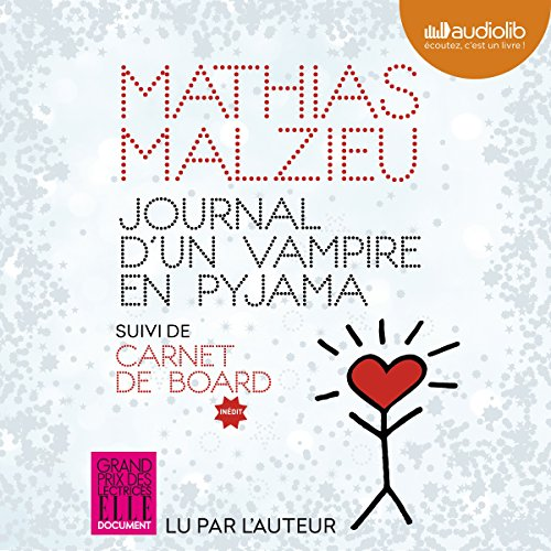 Journal d'un vampire en pyjama                   By:                                                                                                                                 Mathias Malzieu                               Narrated by:                                                                                                                                 Mathias Malzieu                      Length: 4 hrs and 57 mins     1 rating     Overall 2.0