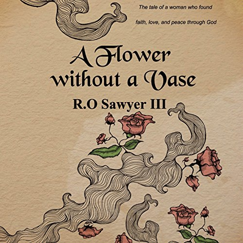 A Flower Without a Vase audiobook cover art