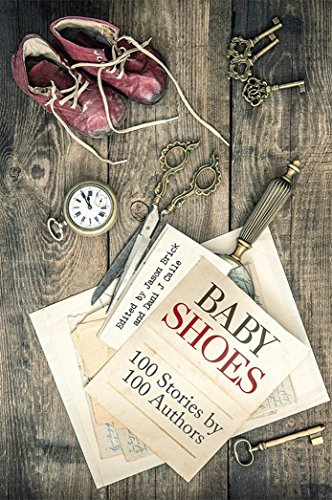 Baby Shoes: 100 Stories by 100 Authors (Flash in a Flash) (English Edition)