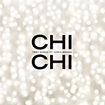 Chi Chi (feat. Chris Brown) [Explicit]