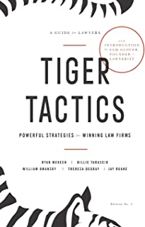 Tiger Tactics: Powerful Strategies for Winning Law Firms
