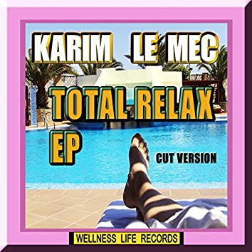 Total Relax - EP (Cut Version)