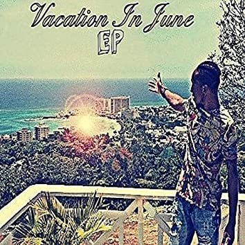 Vacation In June