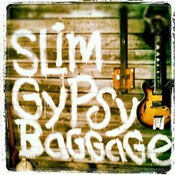 Slim Gypsy Baggage