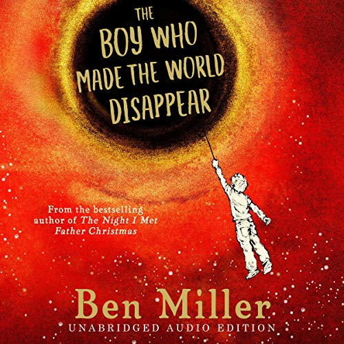 The Boy Who Made the World Disappear cover art