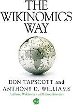 The Wikinomics Way (English Edition)