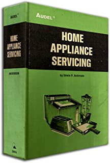 Audel Home Appliance Servicing Manual