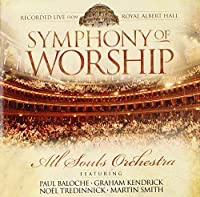 ALL SOULS ORCHESTRA - Symphony of Worship * (1 CD)