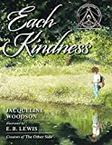 Each Kindness by Jacqueline Woodson, illustrated by E. B. Lewis*
