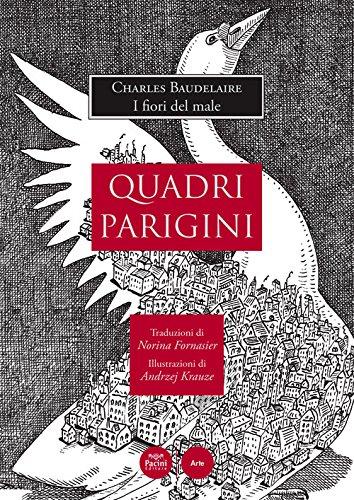 Quadri parigini. Charles Baudelaire: «I fiori del male».